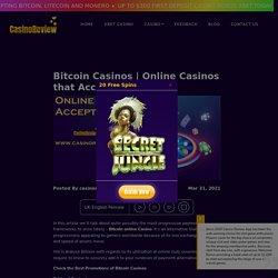 Online Casinos that Accept Bitcoin - Casinoreviewapp