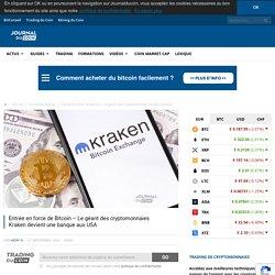 Entrée en force de Bitcoin - Le géant des cryptomonnaies Kraken devient une banque aux USA