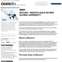 Bitcoin – Pirate's Gold or new Global Currency?