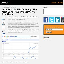 2011/05 Bitcoin P2P Currency: The Most Dangerous Project
