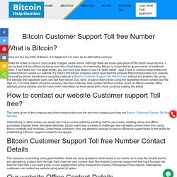 Bitcoin Customer Support Toll free Number ¦ +1-833-540-0910