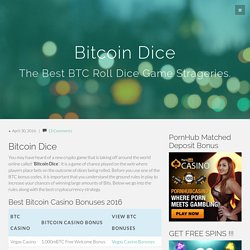 Bitcoin Dice - BTC Roll Games - Free Crypto