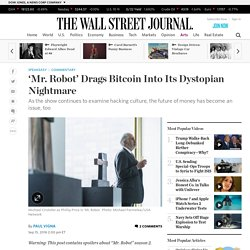 'Mr. Robot' Drags Bitcoin Into Its Dystopian Nightmare