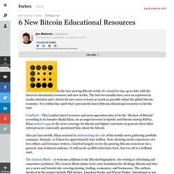 6 New Bitcoin Educational Resources