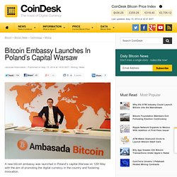 Bitcoin Embassy In Poland's Capital Warsaw