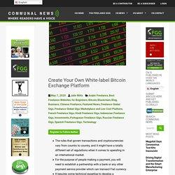 Create Your Own White-label Bitcoin Exchange Platform