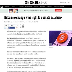 Bitcoin exchange wins right to operate as a bank