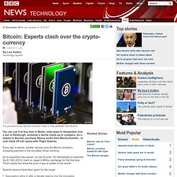 Bitcoin: Experts clash over the crypto-currency