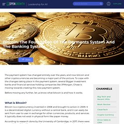 Bitcoin: The Foundation Of The Payments System And The Banking System