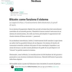 Bitcoin: come funziona il sistema – Andrea Ferraresso