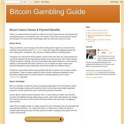 Bitcoin Gambling Guide: Bitcoin Casino Games & Payment Benefits