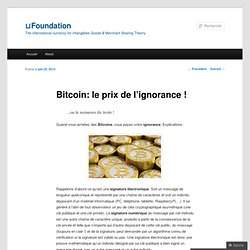 Bitcoin: le prix de l'ignorance !