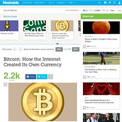 Bitcoin: How the Internet Created Its Own Currency