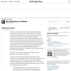 Paul Krugman : Bitcoin Is Evil