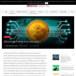 Bitcoin, je t'aime moi non plus !