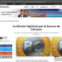 Le bitcoin légitimé par la bourse de Chicaco