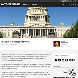 Bitcoin Is Hiring Lobbyists