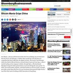 Bitcoin Mania Grips China
