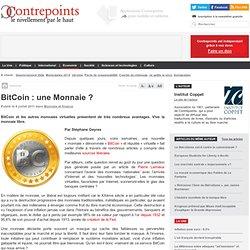 BitCoin : une Monnaie