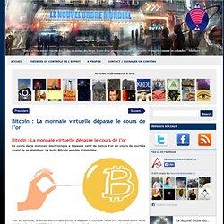 Bitcoin : La monnaie virtuelle dépasse le cours de l'or