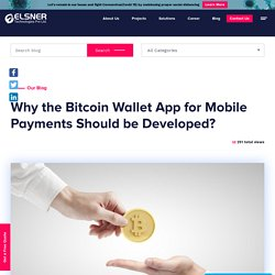 Bitcoin Wallet App for Mobile Payments Should be Developed
