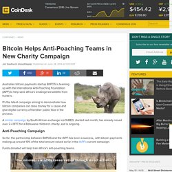 Bitcoin Helps Anti-Poaching Teams in New Charity Campaign