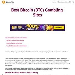 Bitcoin Price - Best Bitcoin Gambling Sites