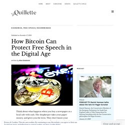 How Bitcoin Can Protect Free Speech in the Digital Age
