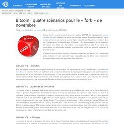 Bitcoin : quatre scénarios pour le «fork» de novembre