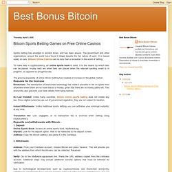 Best Bonus Bitcoin: Bitcoin Sports Betting Games on Free Online Casinos