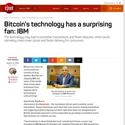 Bitcoin's technology has a surprising fan: IBM