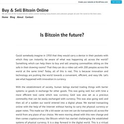Is Bitcoin the future? – Buy & Sell Bitcoin Online