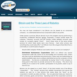 Bitcoin and the Three Laws of Robotics