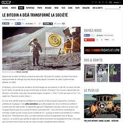 Le bitcoin a déjà transformé la société
