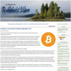 Le Bitcoin, une monnaie virtuelle comparable à l'or?