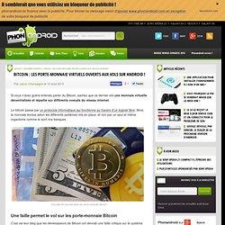 Bitcoin : les porte-monnaie virtuels ouverts aux vols sur Android !