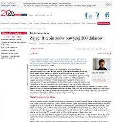 Zając: Bitcoin znów powyżej 200 dolarów
