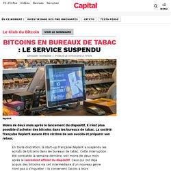 Bitcoins en bureaux de tabac : le service suspendu
