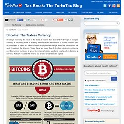 Bitcoins: The Taxless Currency