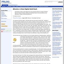 Bitcoins: A New Digital Gold Rush