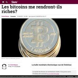 Les bitcoins me rendront-ils riches?