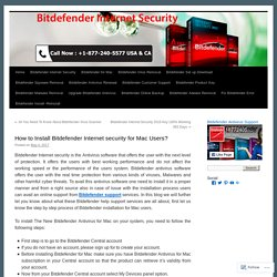 How to Install Bitdefender Internet security for Mac Users?