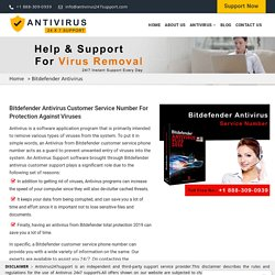 Bitdefender Customer Service Phone Number For Protection Against Viruses