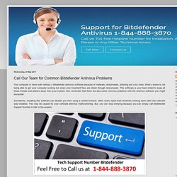 Bitdefender Support Canada Number 1-844-888-3870: Call Our Team for Common Bitdefender Antivirus Problems