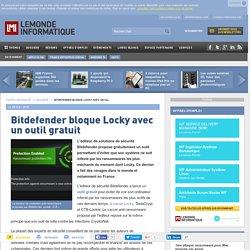 Bitdefender bloque Locky avec un outil gratuit