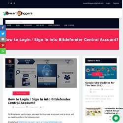 How to Login / Sign In into Bitdefender Central Account?