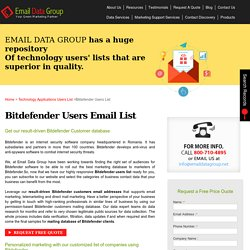 Bitdefender User List : Customers Email Addresses : Mailing Database