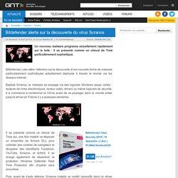 Bitdefender alerte sur la découverte du virus Scranos
