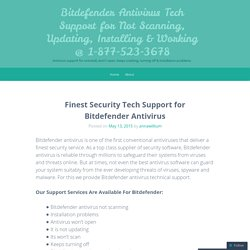Bitdefender Antivirus Tech Support for Not Scanning, Updating, Installing & Working @ 1-877-523-3678