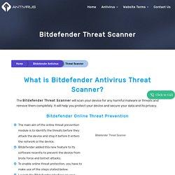 What is Bitdefender Antivirus Threat Scanner?